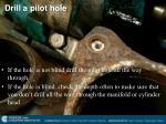 drill a pilot hole1