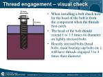 thread engagement visual check