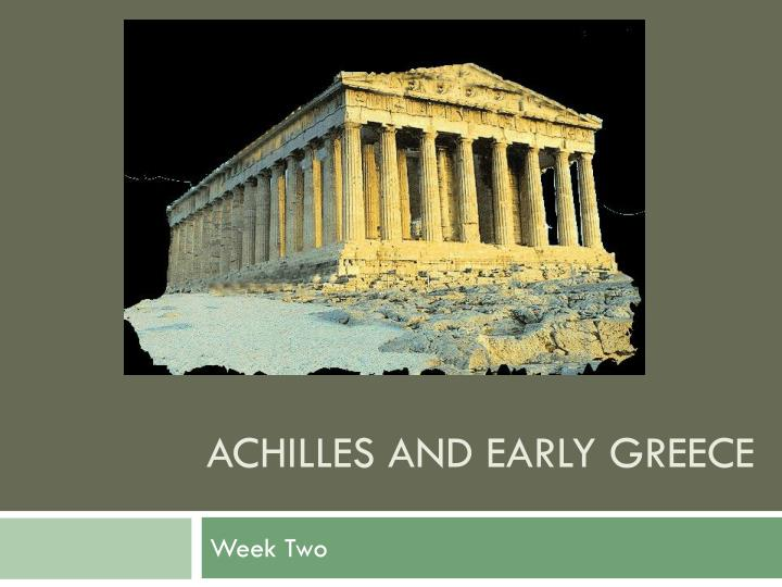 achilles and early greece n.