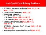 holy spirit establishing brethren