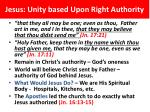 jesus unity based upon right authority3
