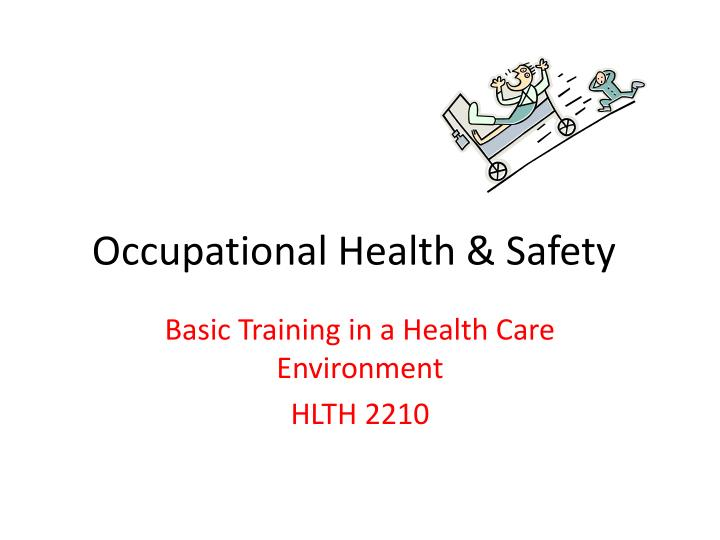 Ppt Occupational Health Safety Powerpoint Presentation Free Download Id 2226557