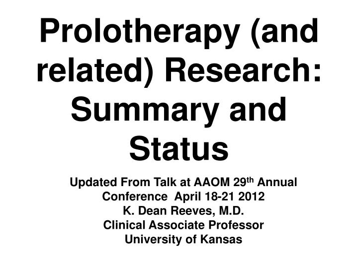 prolotherapy and related research summary and status n.