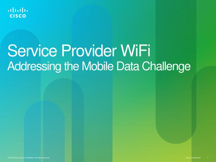 service provider wifi addressing the mobile data challenge n.