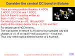 consider the central cc bond in butane1