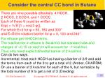 consider the central cc bond in butane2
