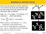 dihedral or torsion terms