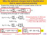 qeq the optimum charges lead to equilibration that is equal chemical potential