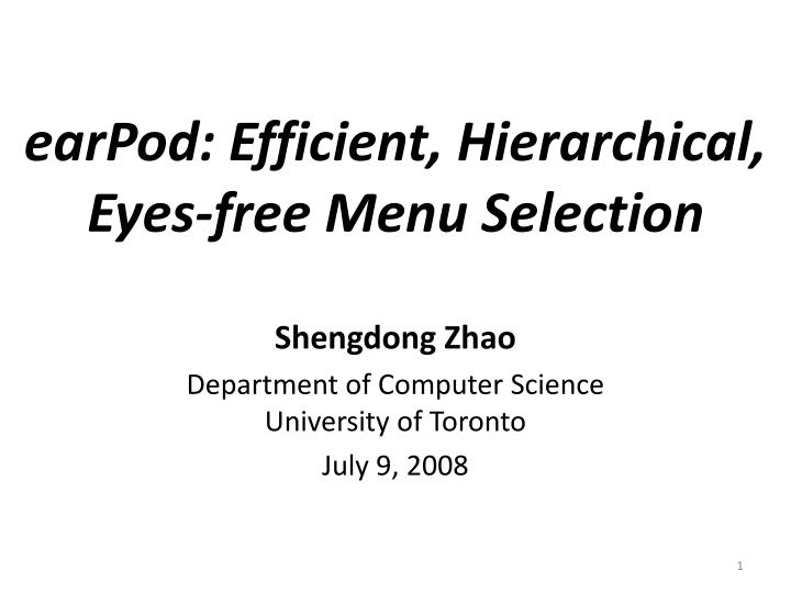 earpod efficient hierarchical eyes free menu selection n.