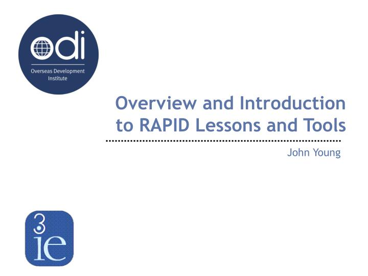 overview and introduction to rapid lessons and tools n.