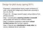 design for pilot study spring 2011