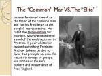 the common man vs the elite