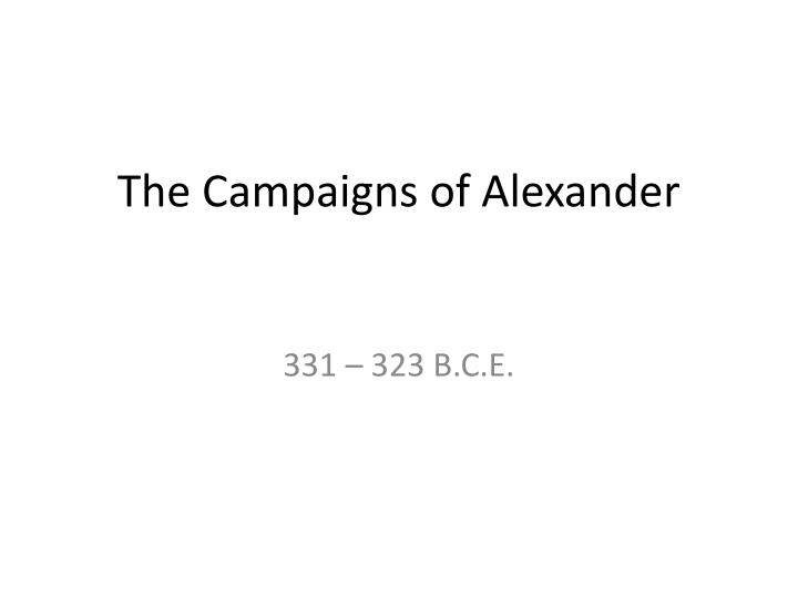 the campaigns of alexander n.