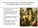 what did alexander find in susa why did alexander encourage his soldiers to marry local girls