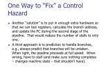 one way to fix a control hazard