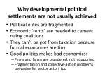 why developmental political settlements are not usually achieved