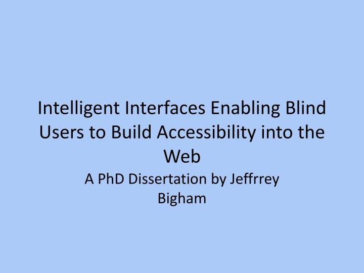 intelligent interfaces enabling blind users to build accessibility into the web n.