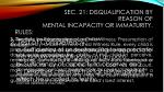 sec 21 disqualification by reason of mental incapacity or immaturity1