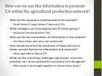 how can we use this information to promote ca within the agricultural production network