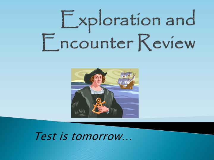 exploration and encounter review n.