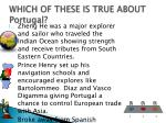 which of these is true about portugal1
