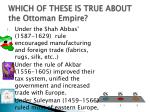 which of these is true about the ottoman empire
