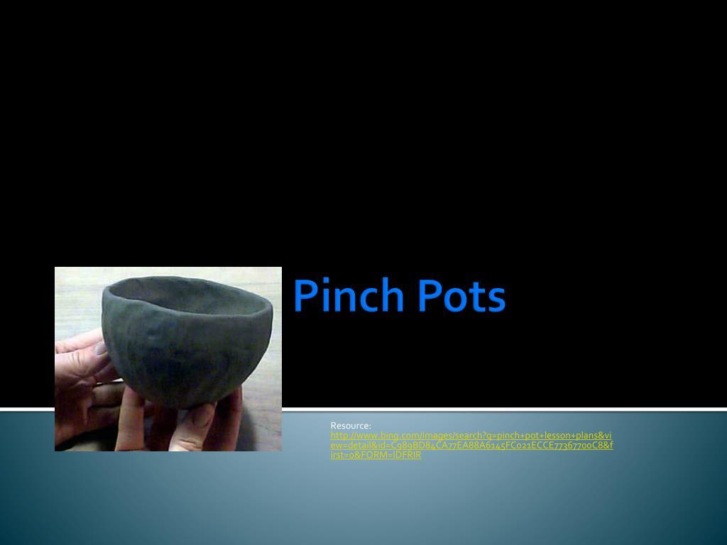 PPT - Impressive Pinch Pots PowerPoint Presentation - ID:2226811