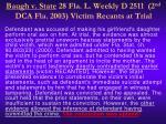 baugh v state 28 fla l weekly d 2511 2 nd dca fla 2003 victim recants at trial