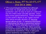 oliver v state 977 so 2d 673 677 5th dca 2008