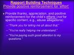 rapport building techniques provide positive reinforcement for effort