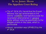 st vs james heuss the appellate court ruling