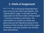2 chiefs of assignment