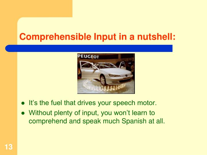 Comprehensible Input in a nutshell: