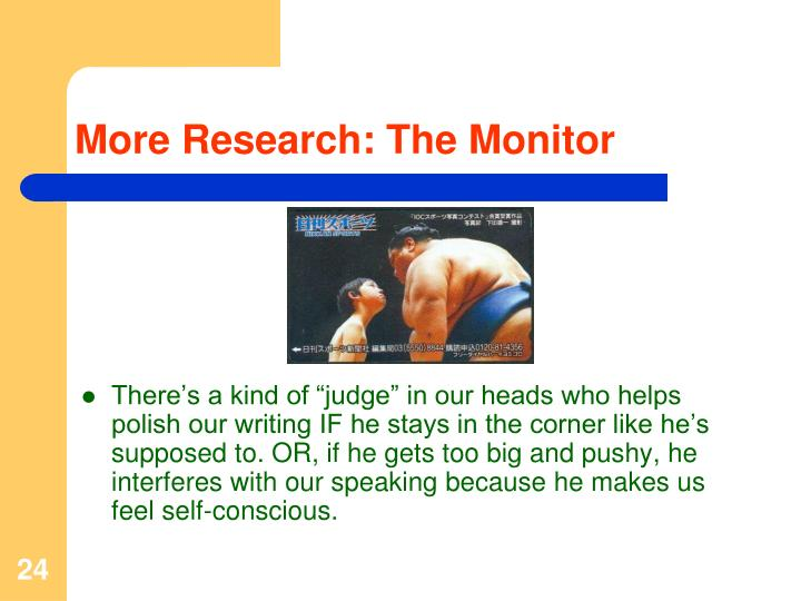 More Research: The Monitor