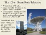 the 100 m green bank telescope