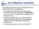 une obligation mutualiser