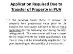 application required due to transfer of property in puv