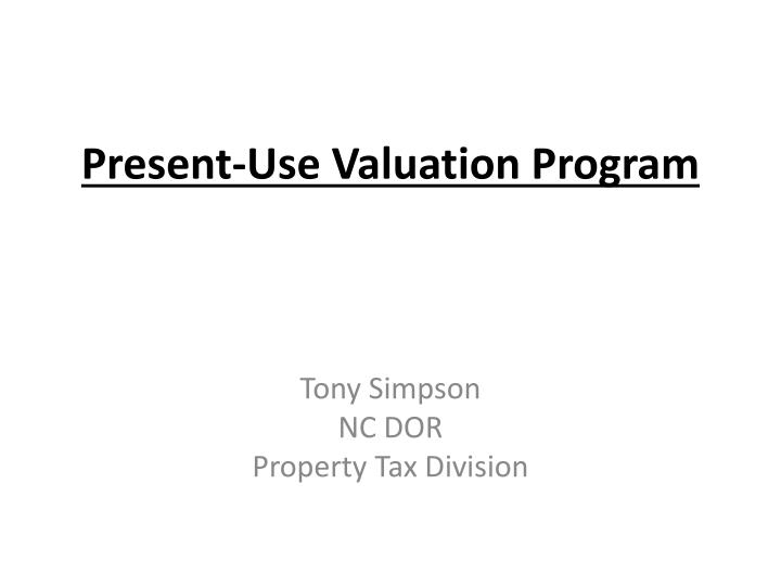 present use valuation program n.