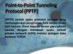 point to point tunneling protocol pptp