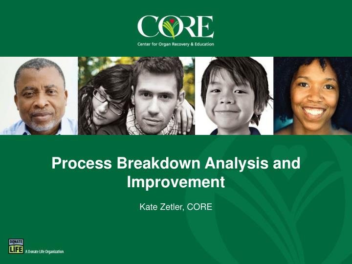 process breakdown analysis and improvement n.