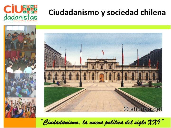 Ciudadanismo y sociedad chilena