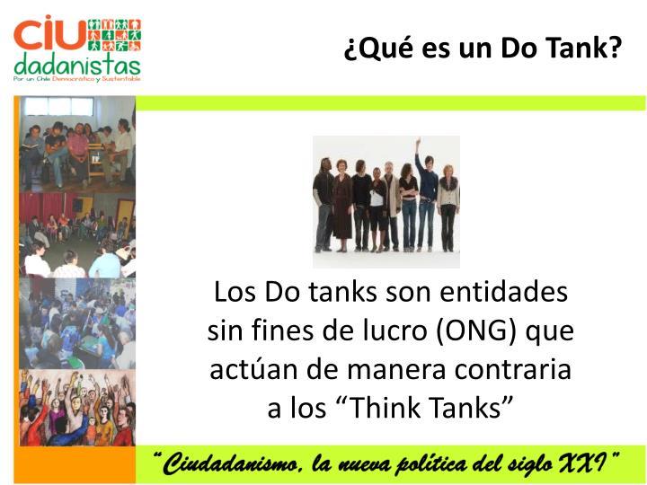¿Qué es un Do Tank?
