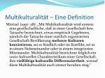 multikulturalit t eine definition