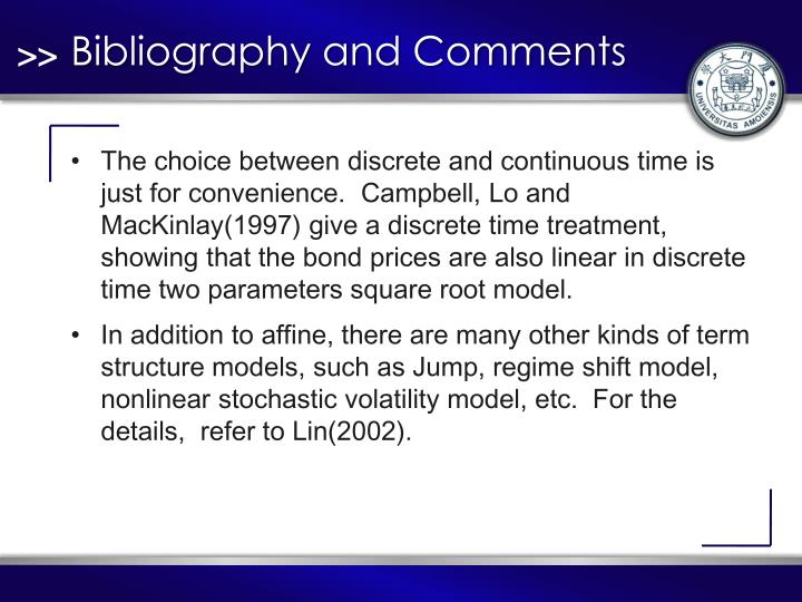 Bibliography and Comments