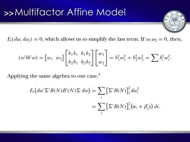 Multifactor Affine