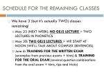 schedule for the remaining classes