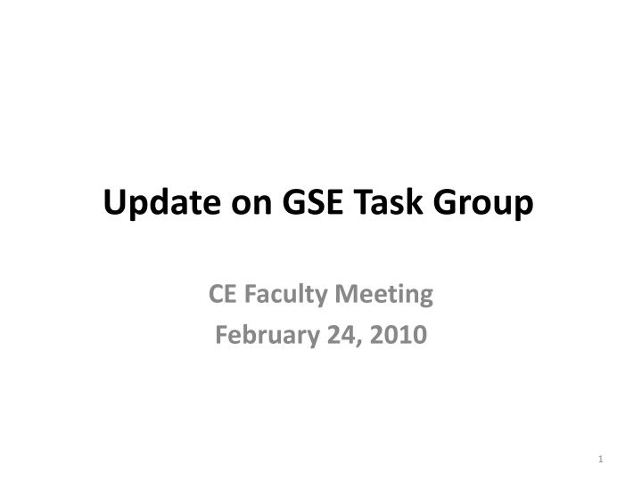 update on gse task group n.