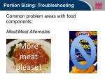 portion sizing troubleshooting