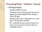 processing rules indicator 1 more
