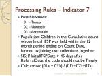 processing rules indicator 7